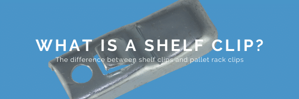What Is A Shelf Clip?